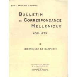 Bulletin de Correspondance Hellénique - XCIX - 1975