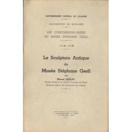 Les conférences-visites du Musée Stéphane Gsell. 1955-1956  La Sculpture Antique du  musée Stéphane Gsell