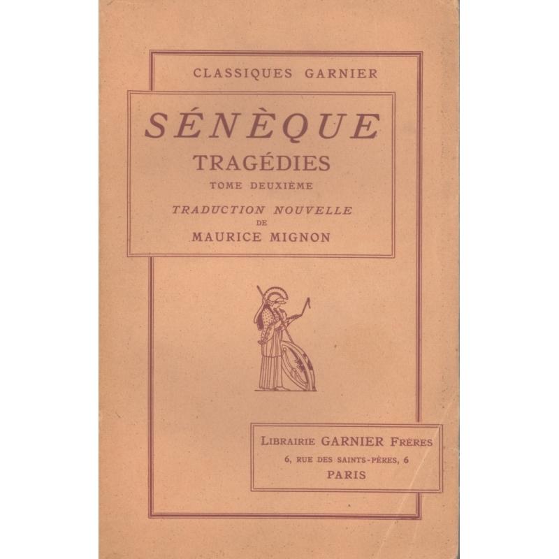 Tragédies tome II : Thyeste, Agamemnon, Hercule sur l'Œta, Les Phéniciennes, Octavie