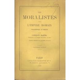 Les Moralistes sous l'Empire Romain. Philosophes et poètes