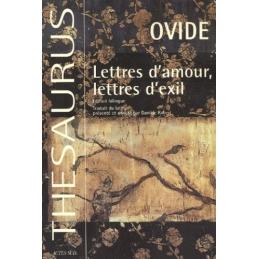 Lettres d'amour, lettres d'exil. Héroïdes, Heroides. Tristes, Tristia. Lettres du Pont, Epistulae ex Ponto