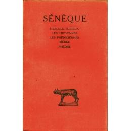 Tragédies, Tome I : Hercule furieux, Les Troyennes, Les Phéniciennes, Médée, Phèdre