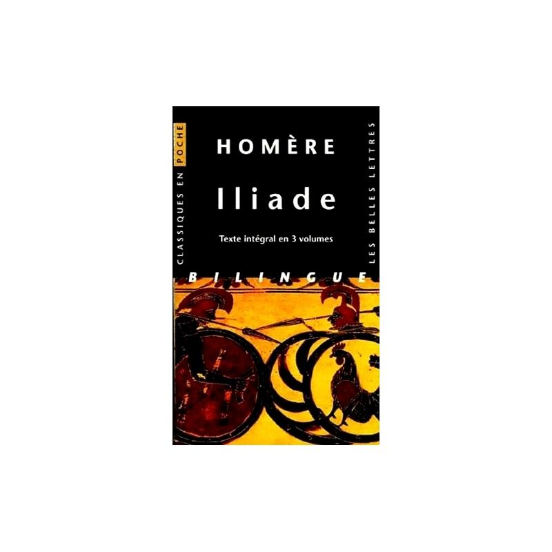 Iliade (3 volumes sous coffret). Version intégrale