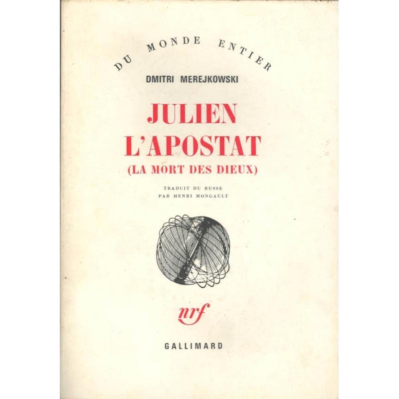 Julien l'Apostat (La mort des dieux)