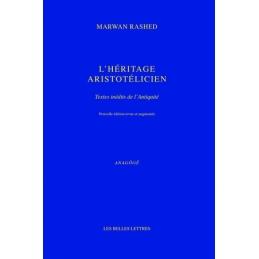 L' Héritage Aristotélien. Textes inédits de l'Antiquité