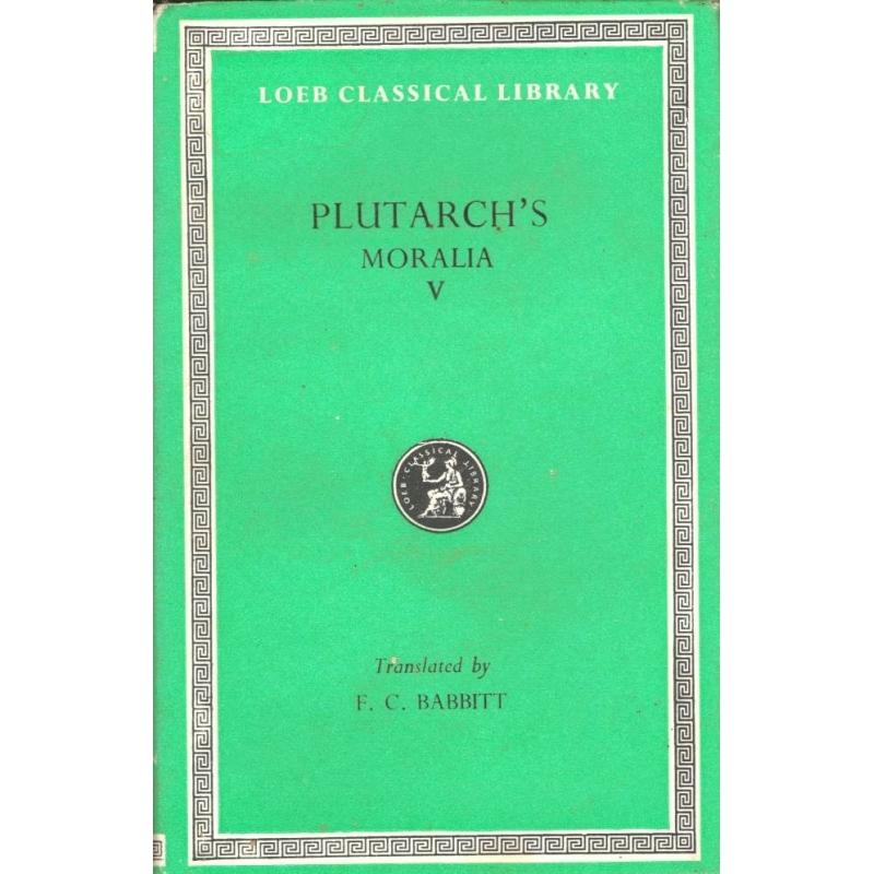 Plutarch's Moralia V (351 c-438 E)
