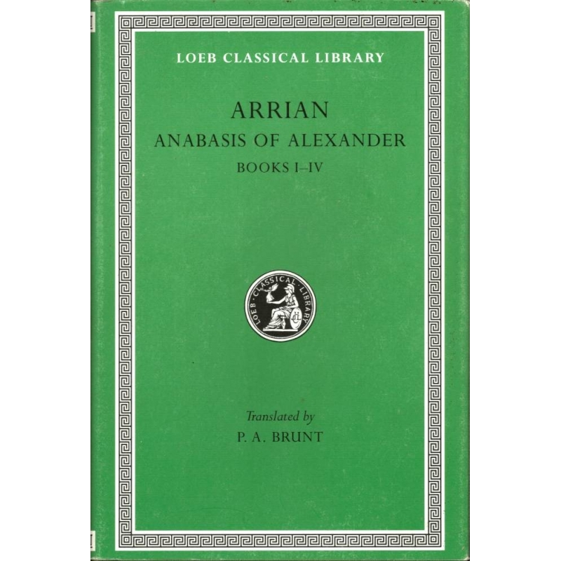 Anabasis of Alexander. Books I-IV