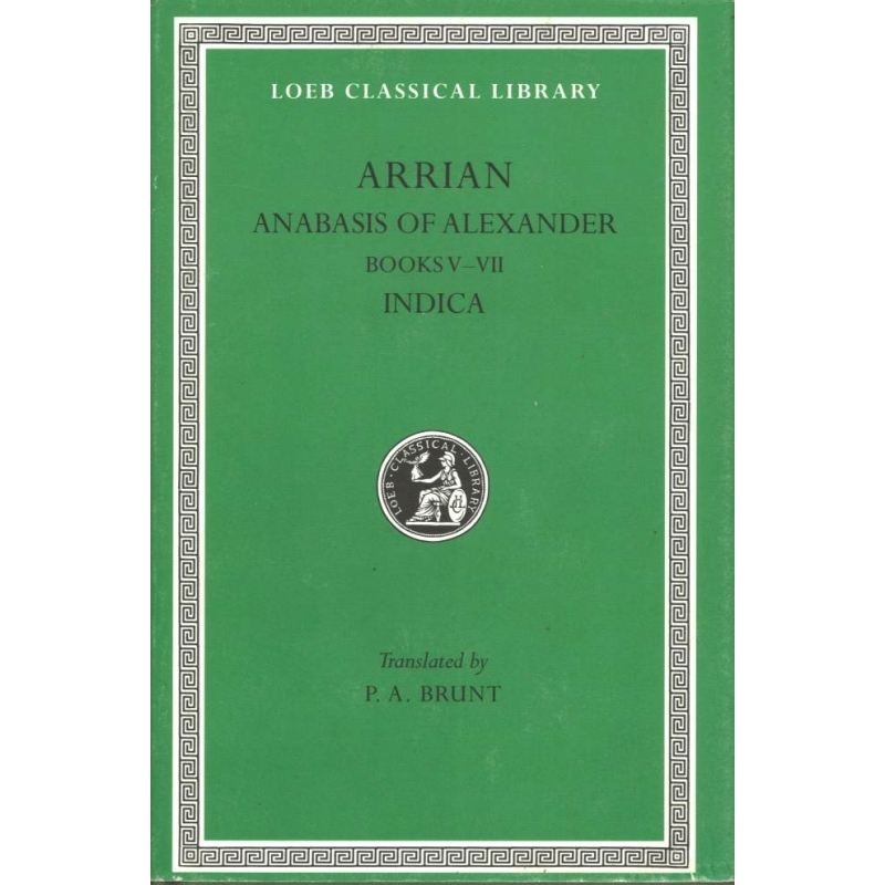 Anabasis of Alexander. Books V-VII. Indica