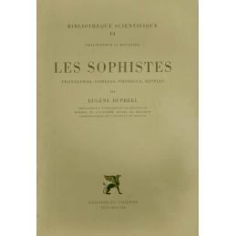Les Sophistes. Protagoras, Gorgias, Prodicus, Hippias