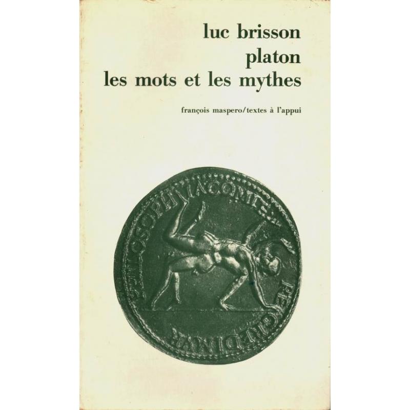 Platon : les mots et les mythes