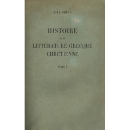 Histoire de la littérature grecque chrétienne, tomes I à III