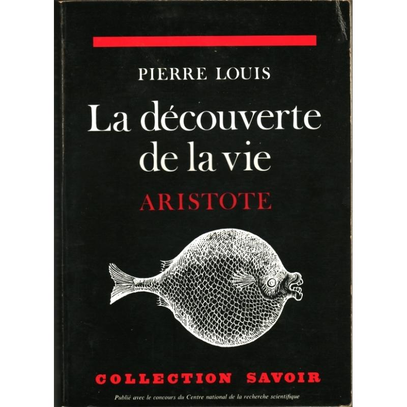 La découverte de la vie. Aristote