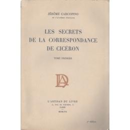 Les Secrets de la correspondance de Cicéron, tome I et II