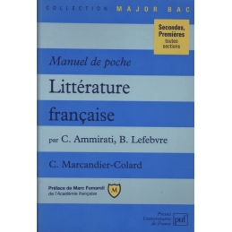 Manuel de poche : littérature française. Secondes, premières, toutes sections