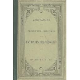 """Principaux chapitres et extraits des """"Essais"""""""