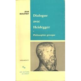 Dialogue avec Heidegger, 1 . Philosophie grecque