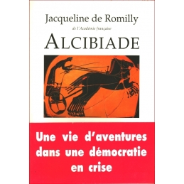 Alcibiade ou Les dangers de l'ambition