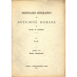 Dizionario epigrafico di antichità romane II : C- E, parte III Domus - Extramurani