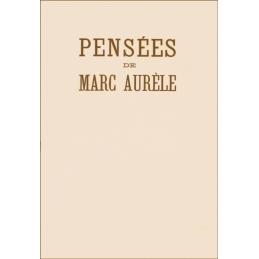 Pensées de Marc Aurèle traduites du grec par Gaston Michaud