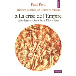 Histoire générale de l'Empire romain. 1, 2 et 3.
