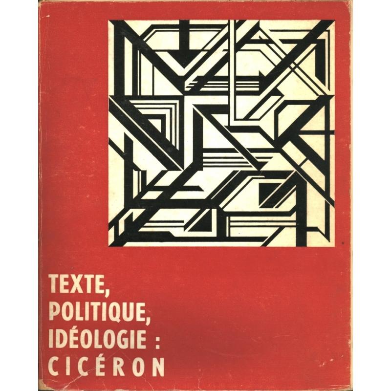Texte, politique, idéologie   Cicéron
