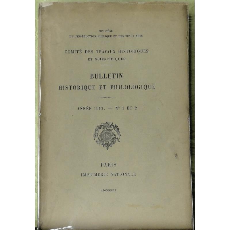Bulletin philologique et historique (jusqu'à 1715) du Comité des travaux historiques et scientifiques - Année 1912