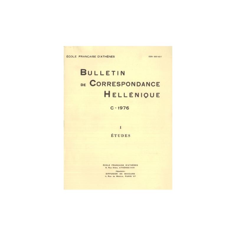 Bulletin de Correspondance Hellénique - C - 1976