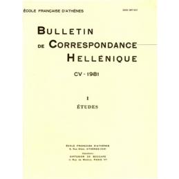 Bulletin de Correspondance Hellénique - CV - 1981