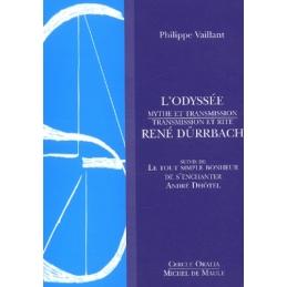 L'Odyssée  Mythe et Transmission. Transmission et Rite  René Dürrbach