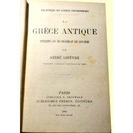 La Grèce antique. Entretiens sur les origines et les croyances