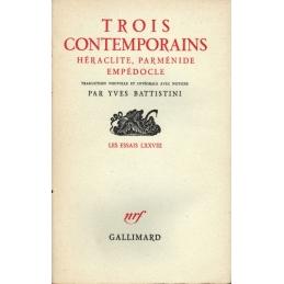 Trois contemporains, Héraclite, Parménide, Empédocle