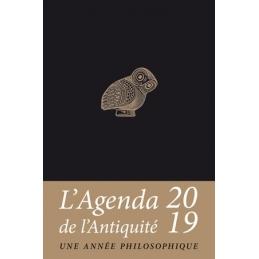 Agenda de l'Antiquité 2019. Une année philosophique