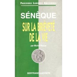Sénèque : Sur la brièveté de la vie