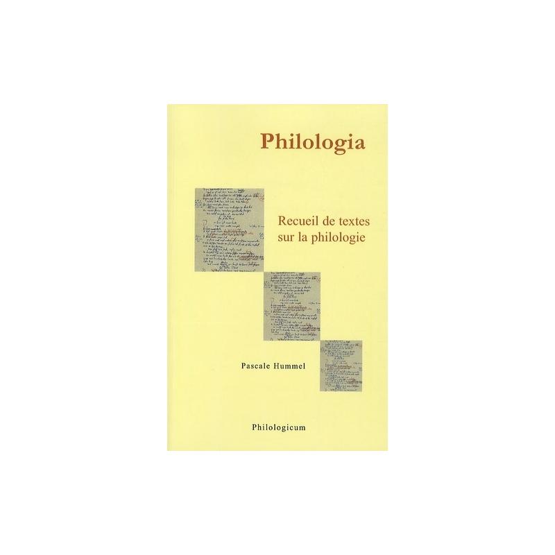 Philologia. Recueil de textes sur la philologie