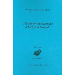 Evolution du pathétique d'Eschyle à Euripide