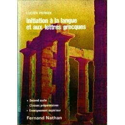 Initiation à la langue et aux lettres grecques
