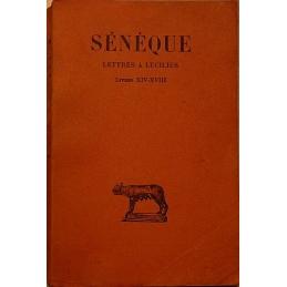 Lettres à Lucilius : tome IV, livres XIV à XVIII