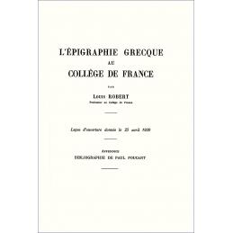 L'épigraphie grecque au Collège de France