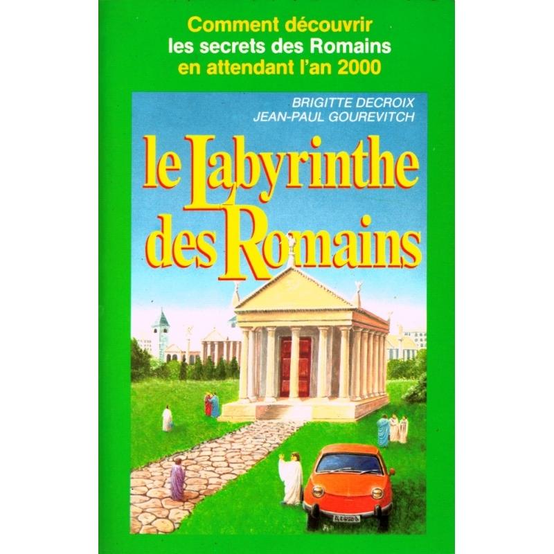 Le Labyrinthe des Romains