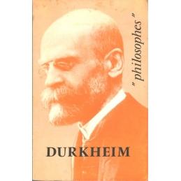 Durkheim. Sa vie, son œuvre avec un exposé de sa philosophie