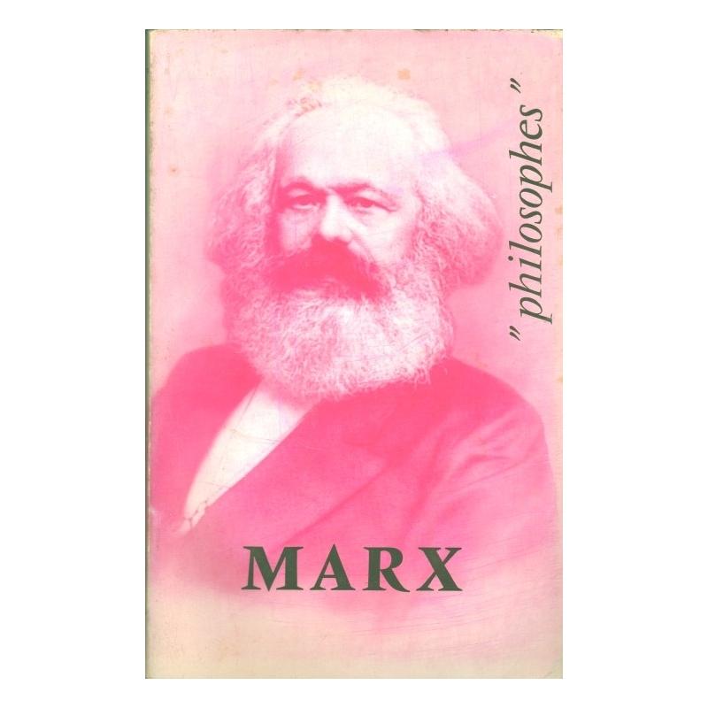 Marx. Sa vie, son œuvre avec un exposé de sa philosophie