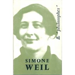 Simone Weil. Sa vie, son œuvre avec un exposé de sa philosophie
