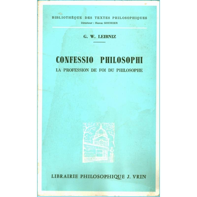 Confessio philosophi. La profession de foi du philosophe