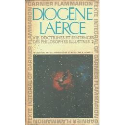 Vie, doctrine et sentences des philosophes illustres. Tomes 1 et 2