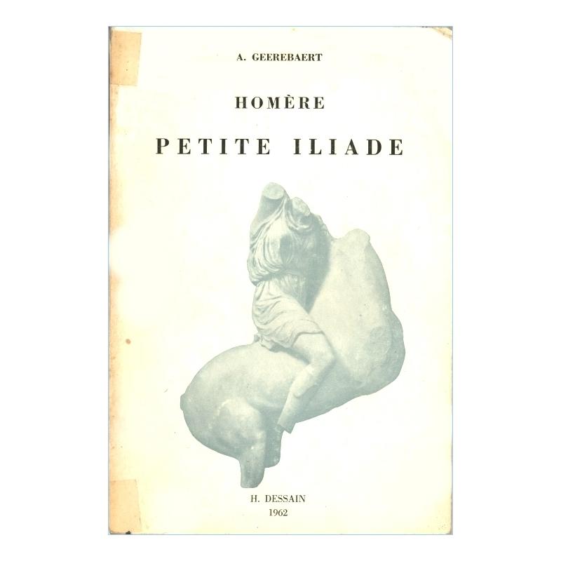 Homère : Petite Iliade (textes reliés par des résumés)