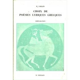 Choix de poésies lyriques grecques. I : Texte. II : Préparation