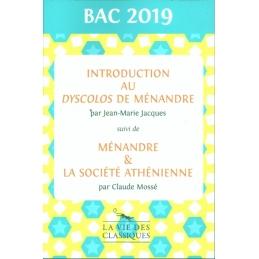 Introduction au Dyscolos de Ménandre suivi de Ménandre et la société athénienne
