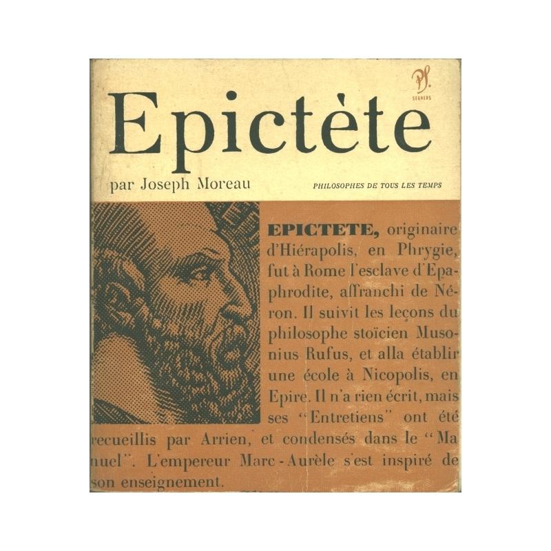Epictète ou le secret de la liberté