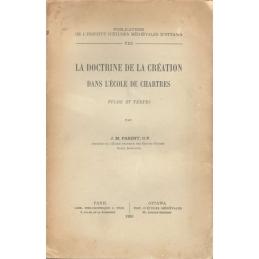 La doctrine de la création dans l'Ecole des Chartres. Etude et textes
