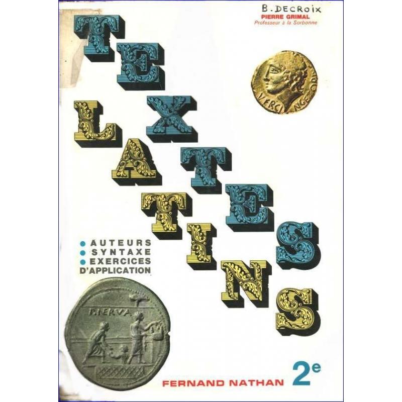 Textes latins 2e. Livre de l'élève et du professeur